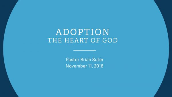 Adoption - The Heart of God Image