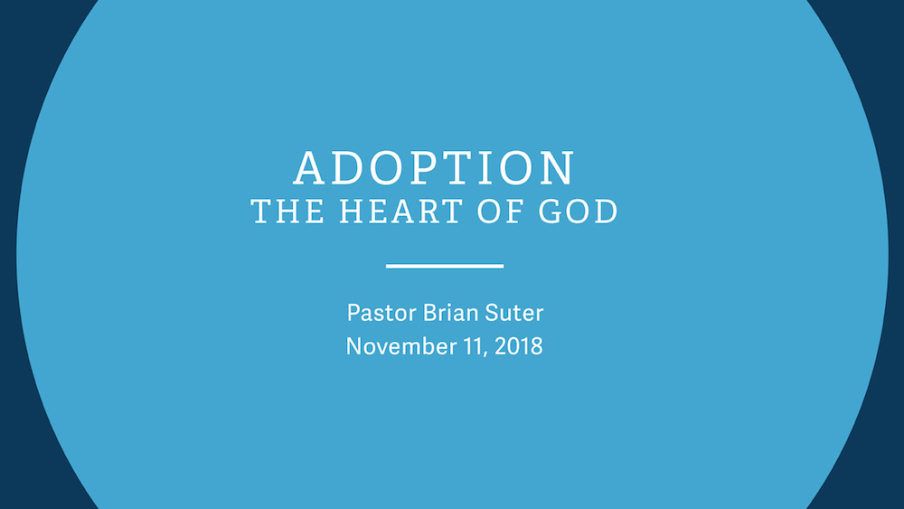 Adoption - The Heart of God