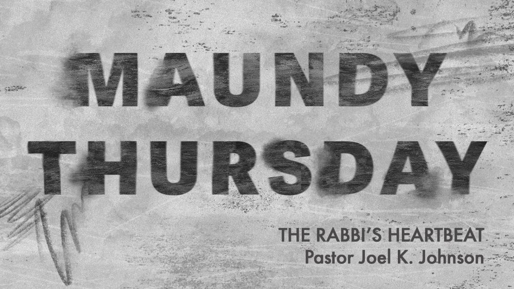 Maundy Thursday 2019