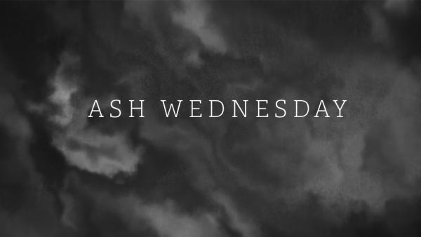 Ash Wednesday 2020