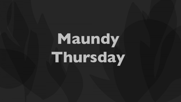 Maundy Thursday 2020